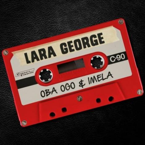 Lara-George-Imela-Oba-Ogo-600x600
